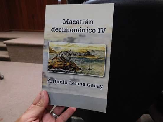 Libro Mazatlán Decimonónico IV Presentación Mazatlán 2016